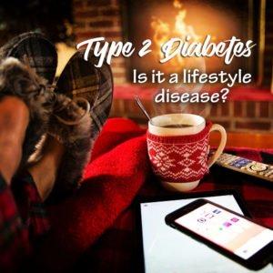 Is Type 2 Diabetes a Lifestyle Disease?