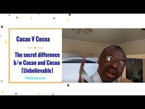 Cacao Vs Cocoa Know The Secret Difference