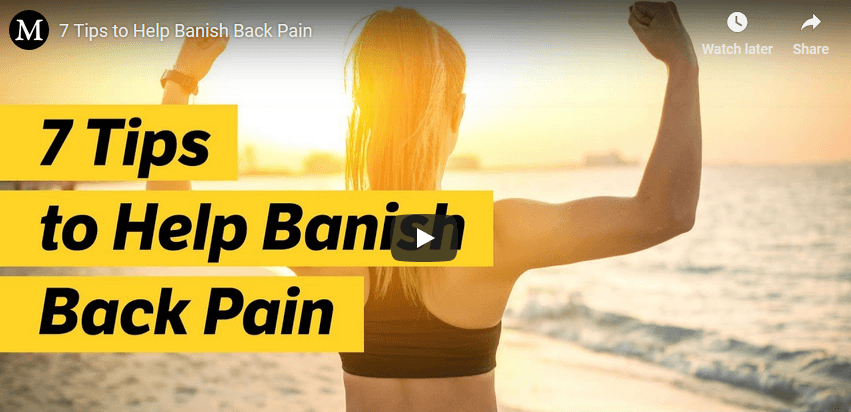 7 Tips to Help Banish Back Pain
