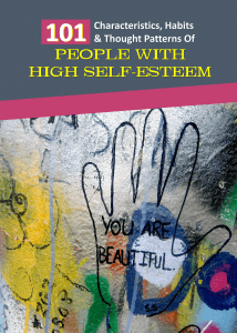 101 Characteristics, Habits & Thought Patterns Of People with High Self-Esteem