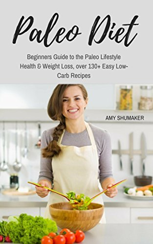 Paleo Diet: Beginners Guide to the Paleo Lifestyle